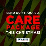 GA 12 – Rick Allen for Congress: Send Our Troops A Christmas Care Package
